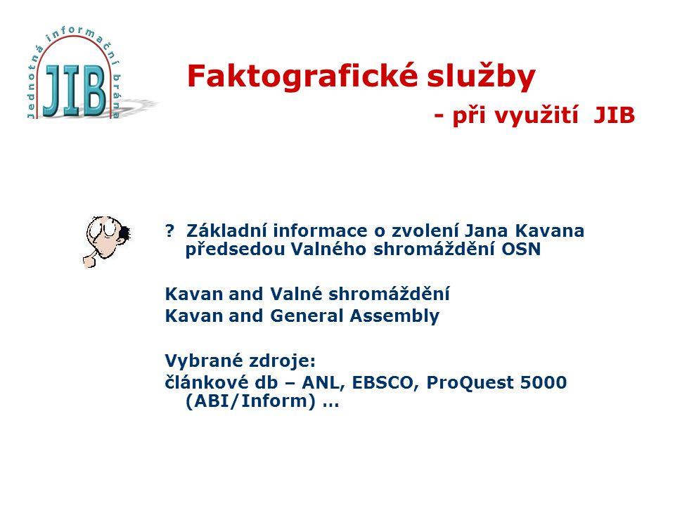 Faktografické služby - při využití JIB .
