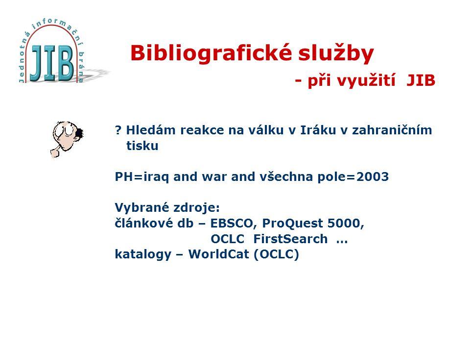 Bibliografické služby - při využití JIB .