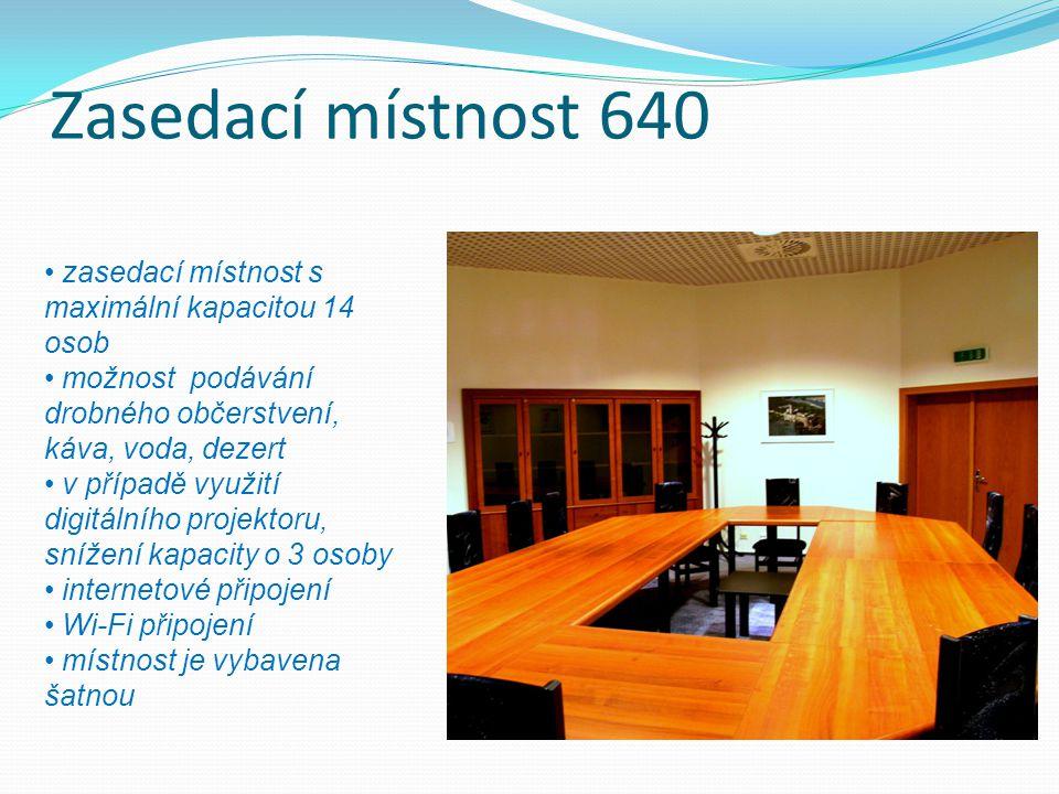 Zasedací místnost 640 zasedací místnost s maximální kapacitou 14 osob možnost podávání drobného občerstvení, káva, voda, dezert v případě využití digitálního projektoru, snížení kapacity o 3 osoby internetové připojení Wi-Fi připojení místnost je vybavena šatnou