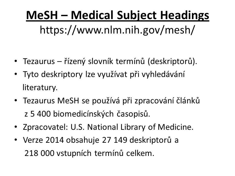 Slovenská lekárska knižnica Využití slovníku - rejstříků Odesláním se výraz vybraný ve slovníku přenese přímo do rešeršní masky, ve které lze dotaz dále upřesnit.