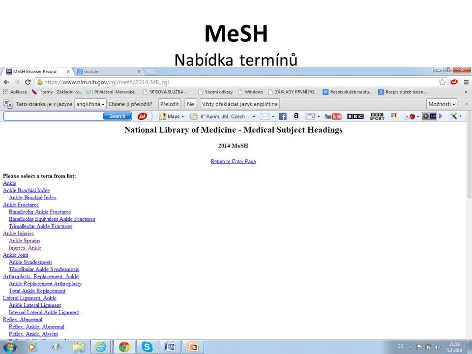 ProQuest Tezaurus MeSH Kvalifikátory – podhesla. Zpřesnění dotazu.