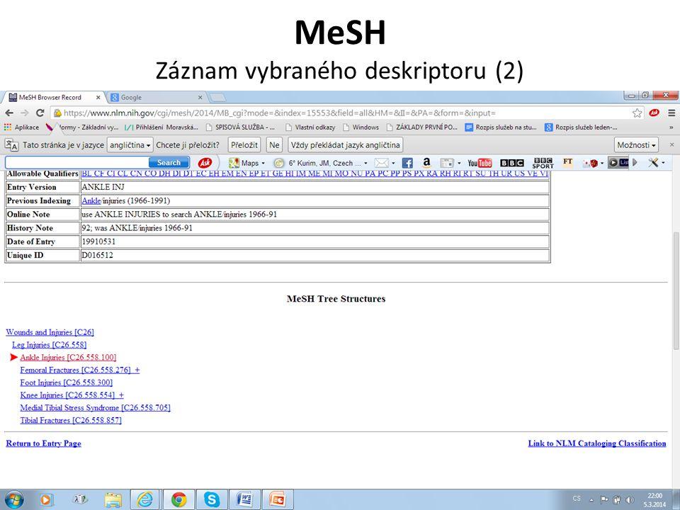 MEDVIK http://www.medvik.cz/bmc/ Databáze obsahuje přes 700 000 záznamů ze zdrojů českého původu.