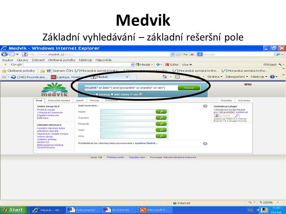 Medvik Výsledek kombinace dotazu Výsledky lze prohlížet či použít v dalším dotazu.