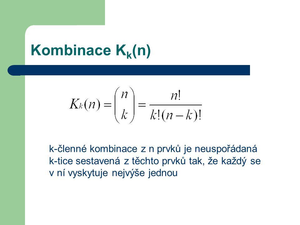 k-členné kombinace z n prvků je neuspořádaná k-tice sestavená z těchto prvků tak, že každý se v ní vyskytuje nejvýše jednou