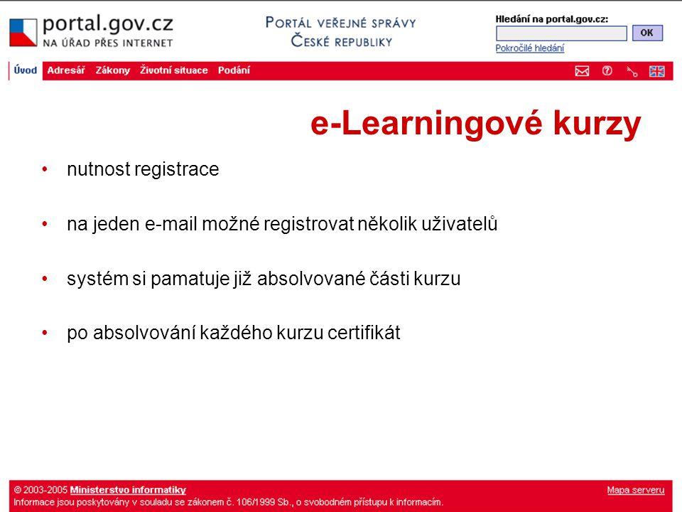 e-Learningové kurzy nutnost registrace na jeden e-mail možné registrovat několik uživatelů systém si pamatuje již absolvované části kurzu po absolvování každého kurzu certifikát
