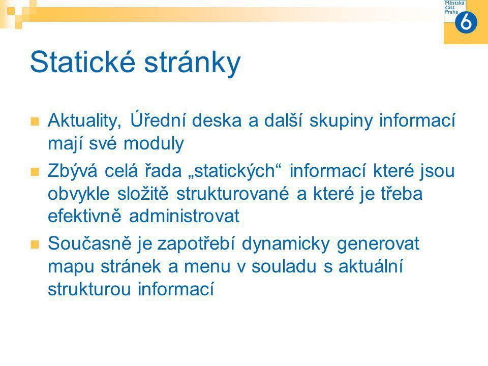 """Běžná statická stránka Ve stromové struktuře """"někam patří Může mít """"potomky Může mít související stránky Může přímo v textu obsahovat odkazy na další stránky Může vycházet z různých grafických šablon Může obsahovat pluginy nebo celé moduly"""