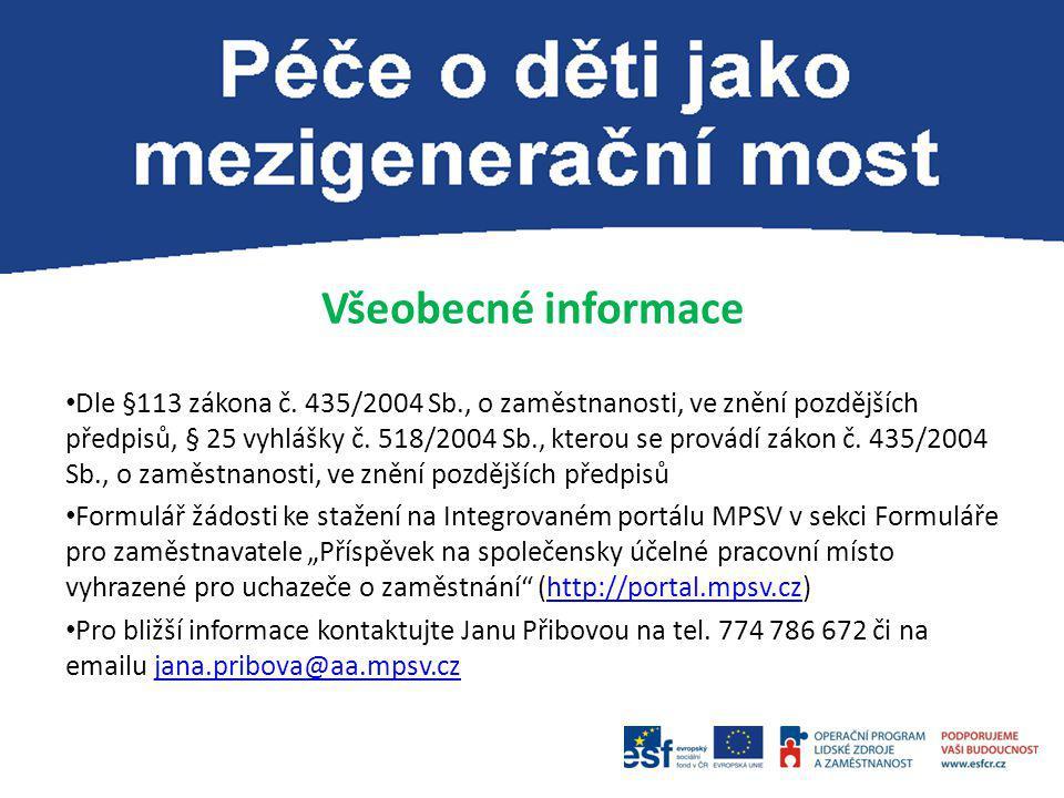 Cílová skupina projektu: Uchazeči s nejméně středním odborným vzděláváním s výučním listem Výše příspěvku: Max.
