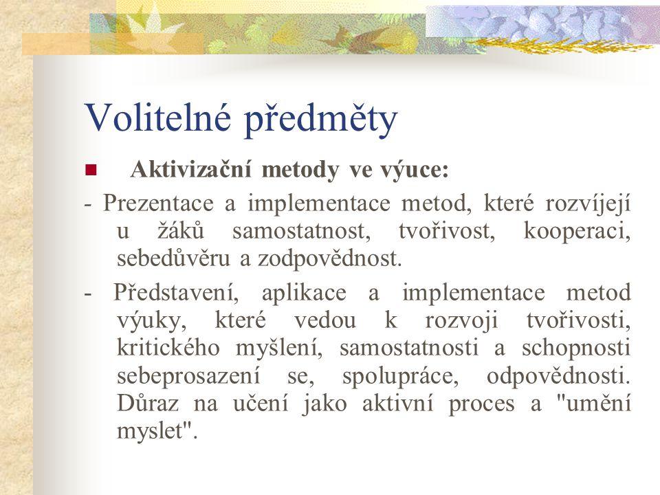 Další zdroje informací pro studenty PRÁŠILOVÁ, M.Tvorba vzdělávacího programu.
