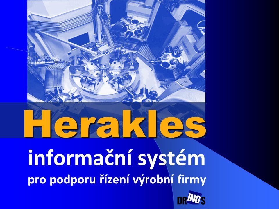 informační systém pro podporu řízení výrobní firmy Herakles