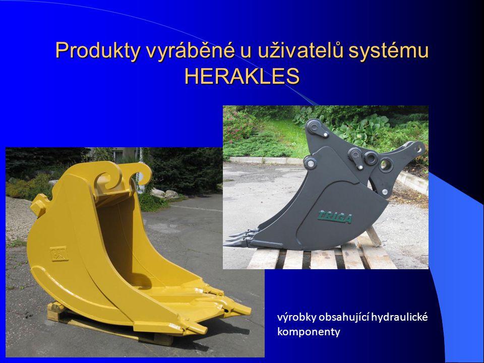 Produkty vyráběné u uživatelů systému HERAKLES výrobky obsahující hydraulické komponenty