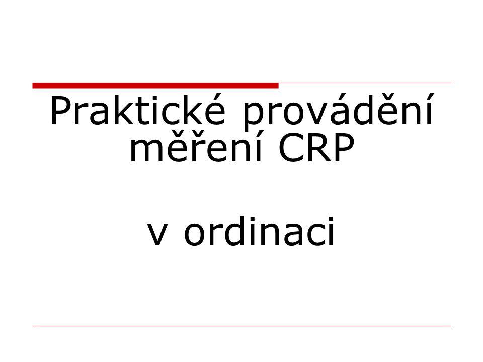 Praktické provádění měření CRP v ordinaci