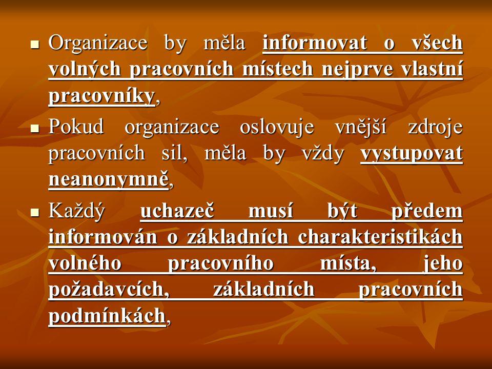Organizace by měla informovat o všech volných pracovních místech nejprve vlastní pracovníky, Organizace by měla informovat o všech volných pracovních