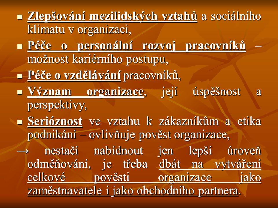 Zlepšování mezilidských vztahů a sociálního klimatu v organizaci, Zlepšování mezilidských vztahů a sociálního klimatu v organizaci, Péče o personální