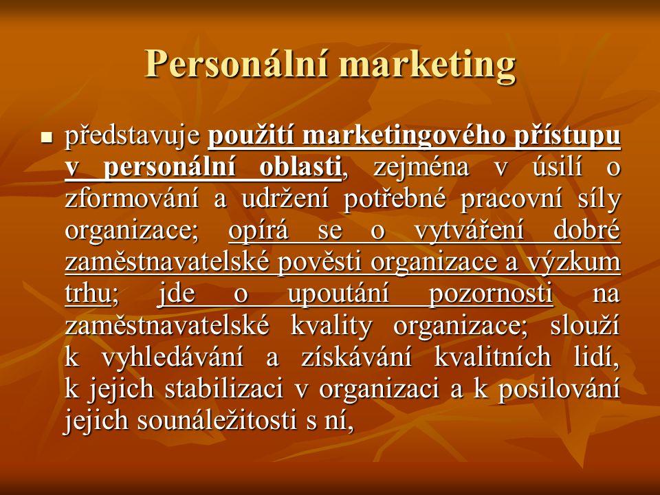 Personální marketing představuje použití marketingového přístupu v personální oblasti, zejména v úsilí o zformování a udržení potřebné pracovní síly o