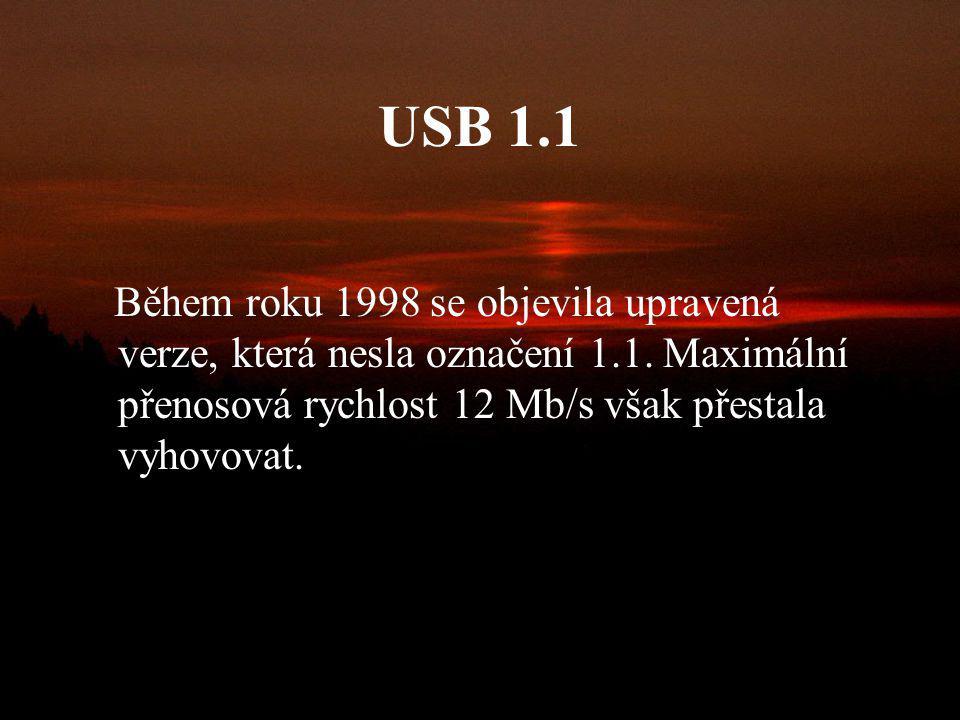 USB 1.0 V roce 1996 vznikla první specifikace USB, jednalo se o revizi 1.0, nebyla však úplně jednoznačná, a proto některá zařízení spolu nespolupraco