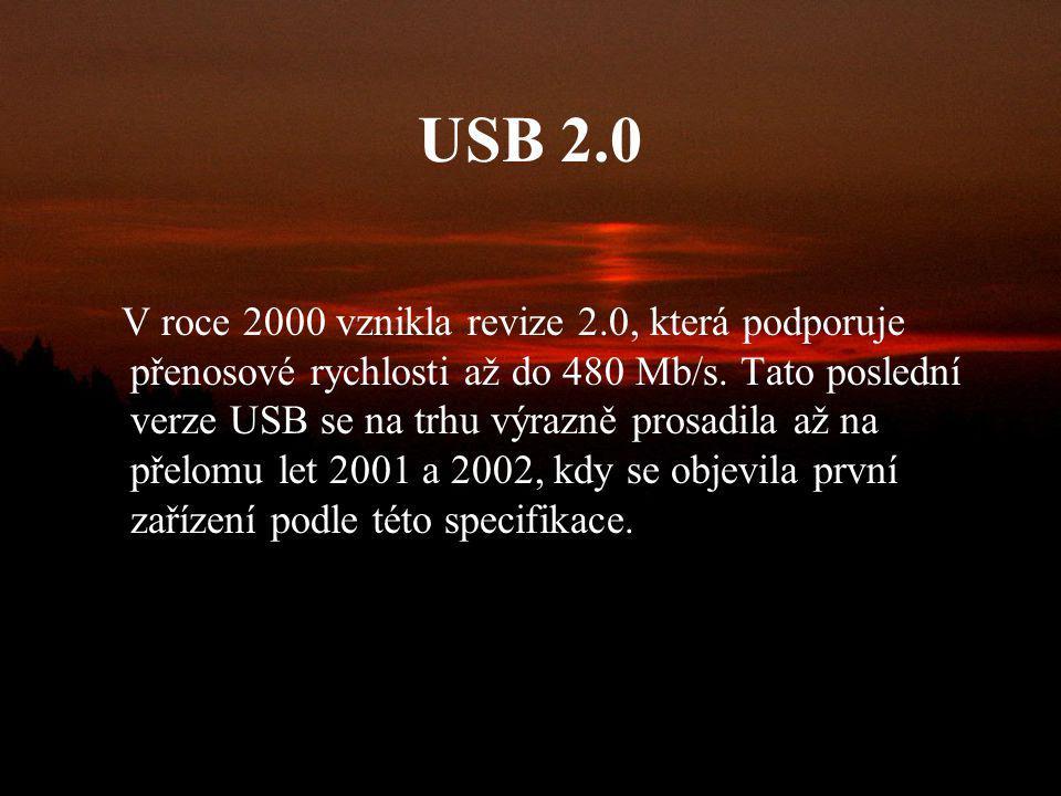 USB 1.1 Během roku 1998 se objevila upravená verze, která nesla označení 1.1. Maximální přenosová rychlost 12 Mb/s však přestala vyhovovat.