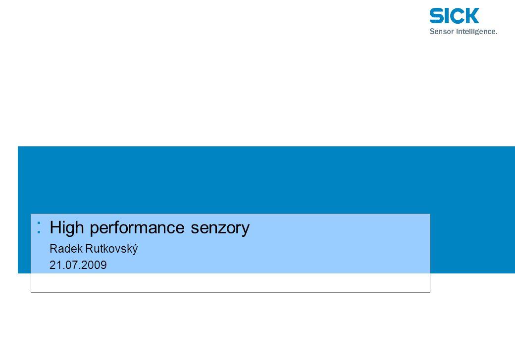 : High performance senzory Radek Rutkovský 21.07.2009