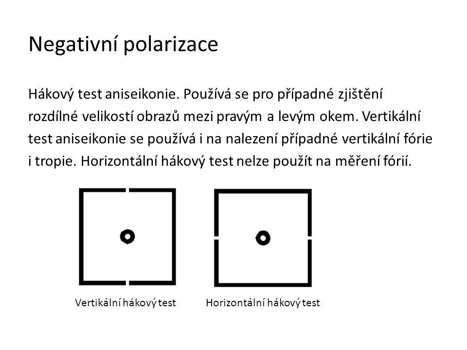 Negativní polarizace Testy stereoskopického vidění.