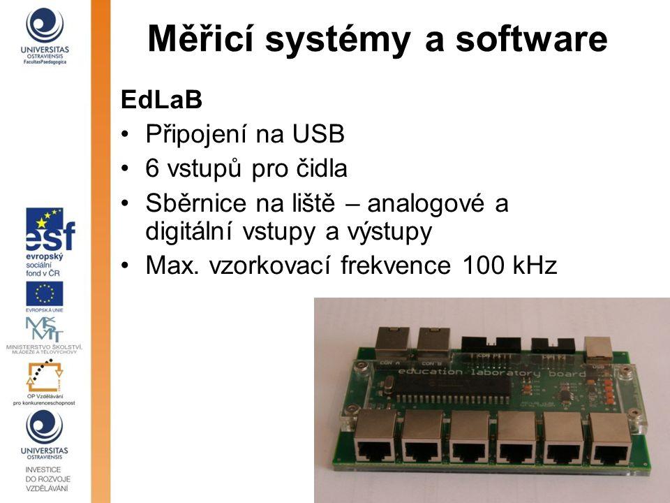 Měřicí systémy a software EdLaB Připojení na USB 6 vstupů pro čidla Sběrnice na liště – analogové a digitální vstupy a výstupy Max. vzorkovací frekven