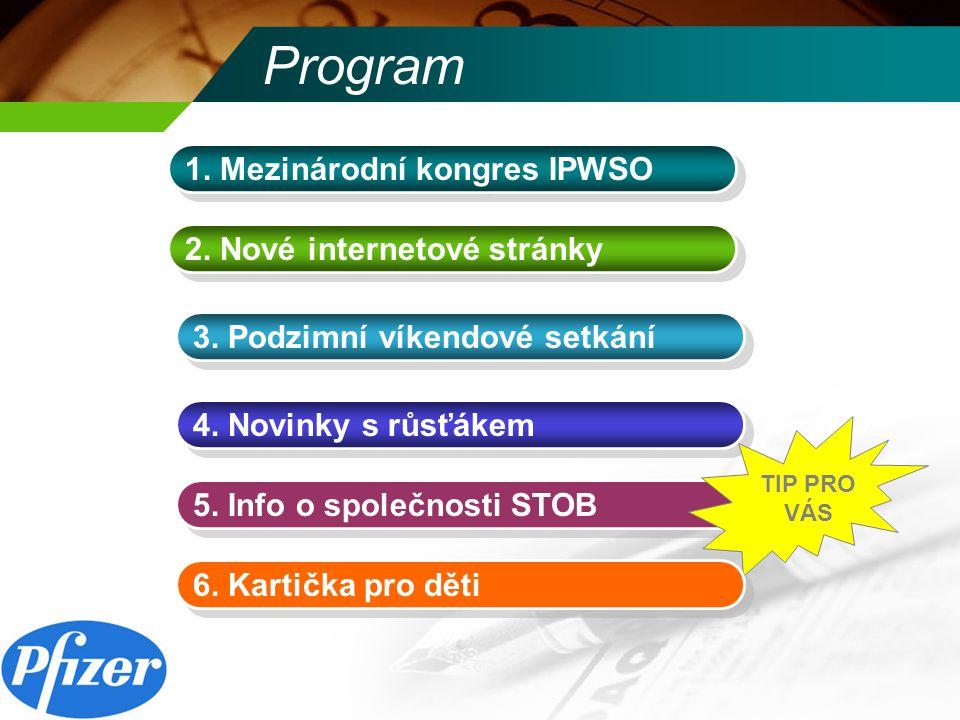 Mezinárodní kongres IPWSO Základní informace Účastníci za Českou republiku: Hana Verichová, Pavel Birčák Účastníci za Slovensko: pí.