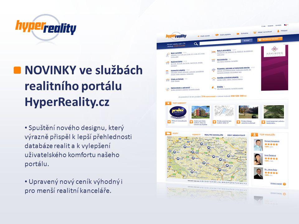 NOVINKY ve službách realitního portálu HyperReality.cz Spuštění nového designu, který výrazně přispěl k lepší přehlednosti databáze realit a k vylepše