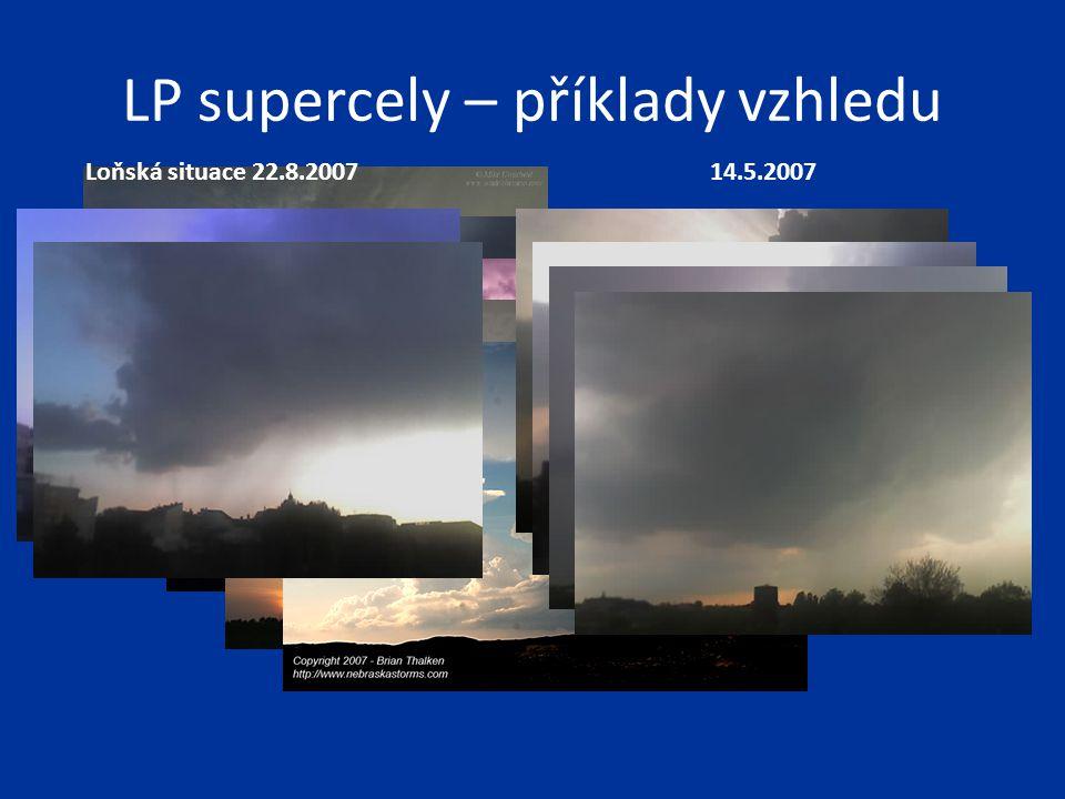 LP supercely – příklady vzhledu Loňská situace 22.8.200714.5.2007