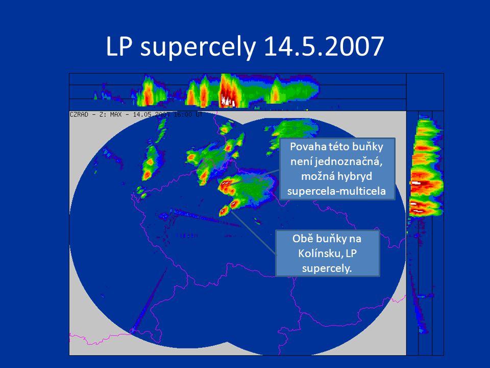LP supercely 14.5.2007 Obě buňky na Kolínsku, LP supercely. Povaha této buňky není jednoznačná, možná hybryd supercela-multicela