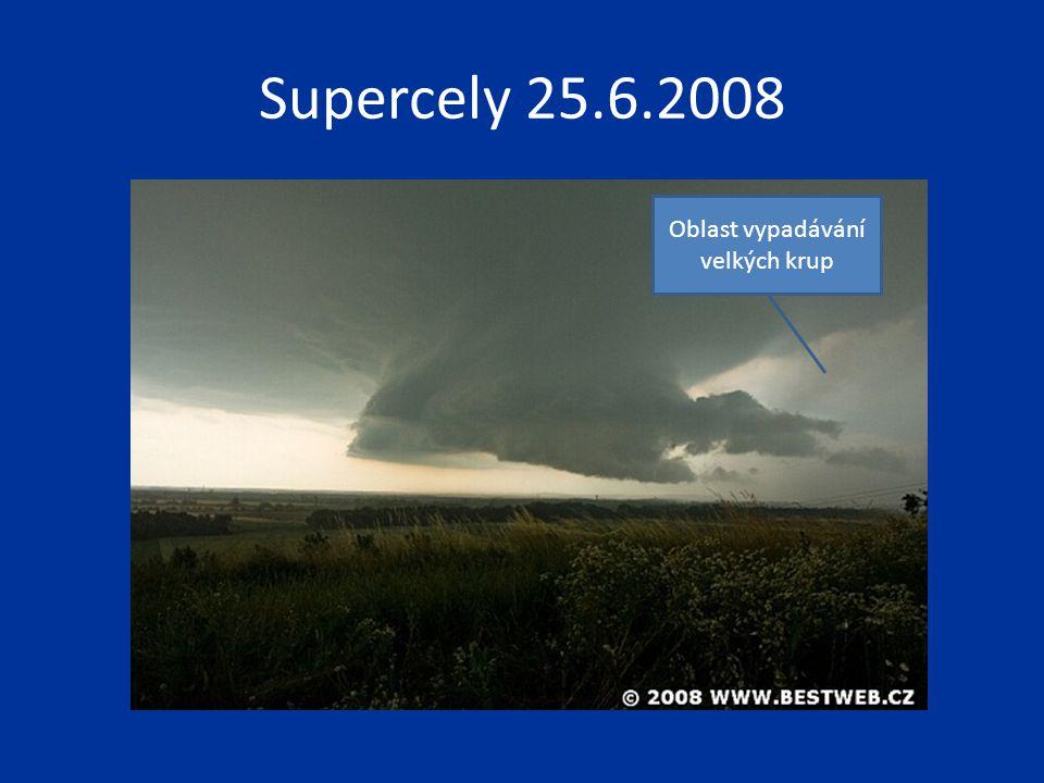Supercely 25.6.2008 Oblast vypadávání velkých krup
