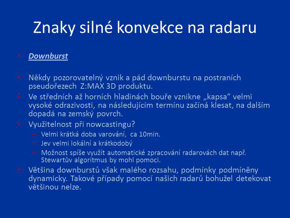 Sériové derecho 25.6.2008 Realita: Rozsáhlé škody na značné části ČR, ale i v Německu, na Slovensku a v Rakousku.