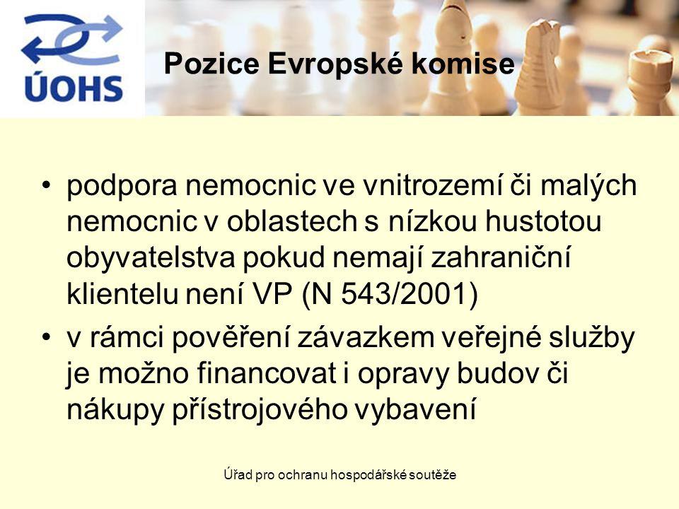 Úřad pro ochranu hospodářské soutěže Pozice Evropské komise podpora nemocnic ve vnitrozemí či malých nemocnic v oblastech s nízkou hustotou obyvatelst