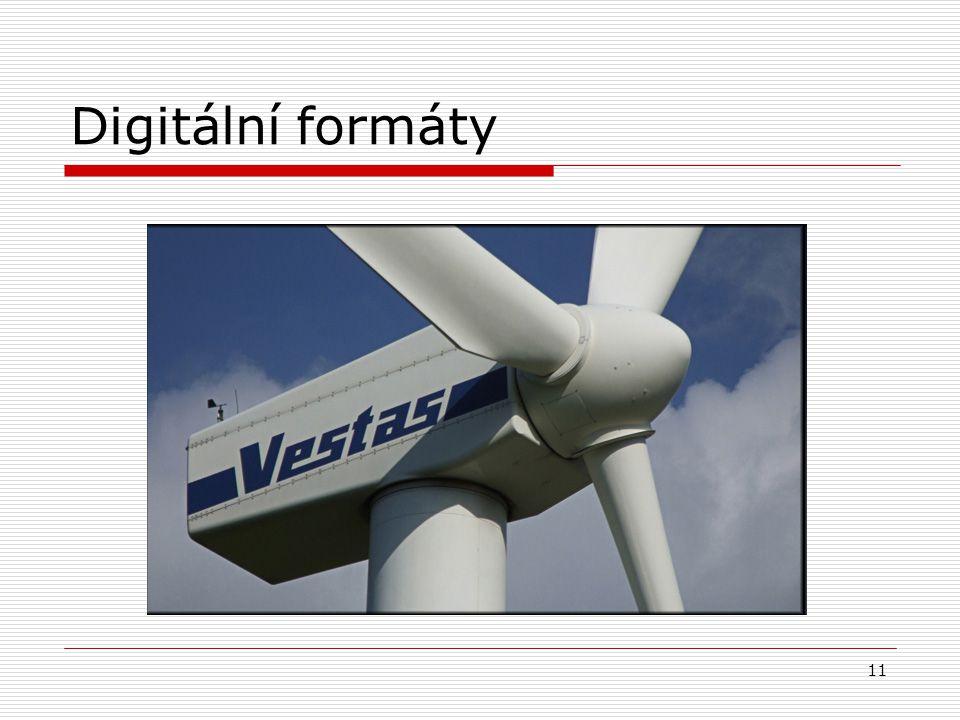 11 Digitální formáty