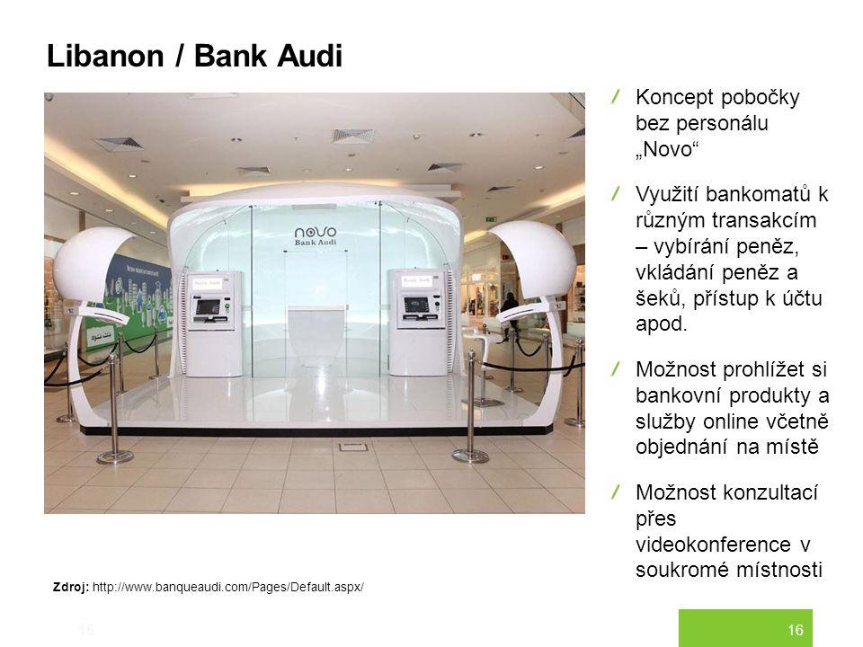 """16 Libanon / Bank Audi 16 Koncept pobočky bez personálu """"Novo"""" Využití bankomatů k různým transakcím – vybírání peněz, vkládání peněz a šeků, přístup"""