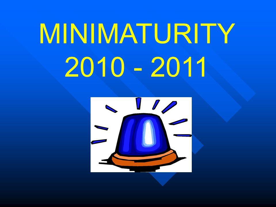MINIMATURITY 2010 - 2011
