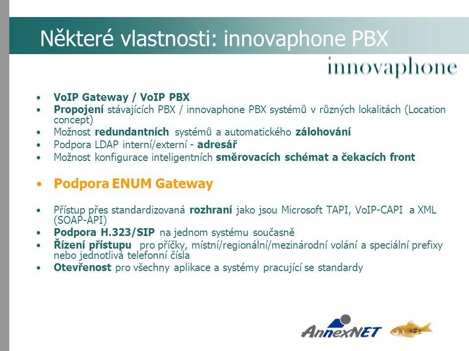 10 Některé vlastnosti: innovaphone PBX VoIP Gateway / VoIP PBX Propojení stávajících PBX / innovaphone PBX systémů v různých lokalitách (Location conc