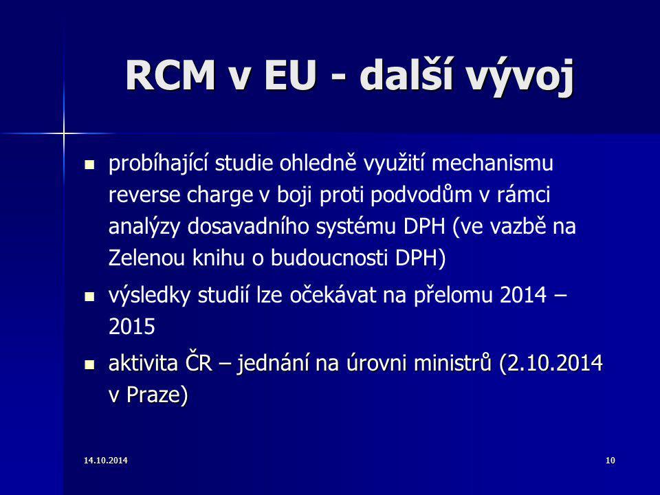 RCM v EU - další vývoj probíhající studie ohledně využití mechanismu reverse charge v boji proti podvodům v rámci analýzy dosavadního systému DPH (ve