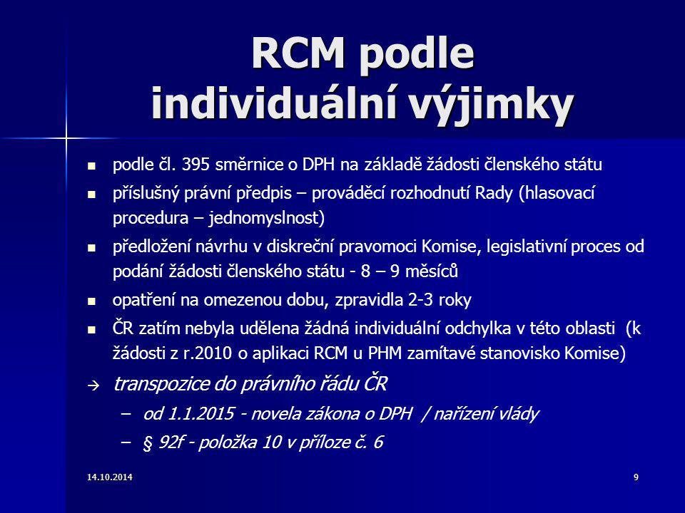RCM podle individuální výjimky podle čl. 395 směrnice o DPH na základě žádosti členského státu příslušný právní předpis – prováděcí rozhodnutí Rady (h