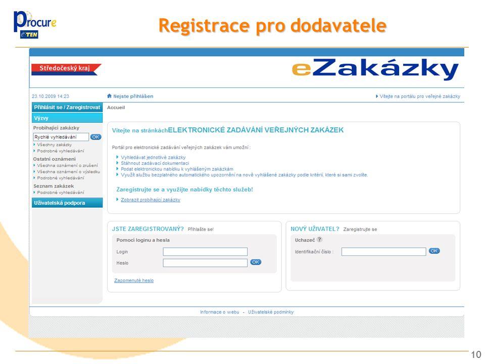 10 Registrace prododavatele Registrace pro dodavatele