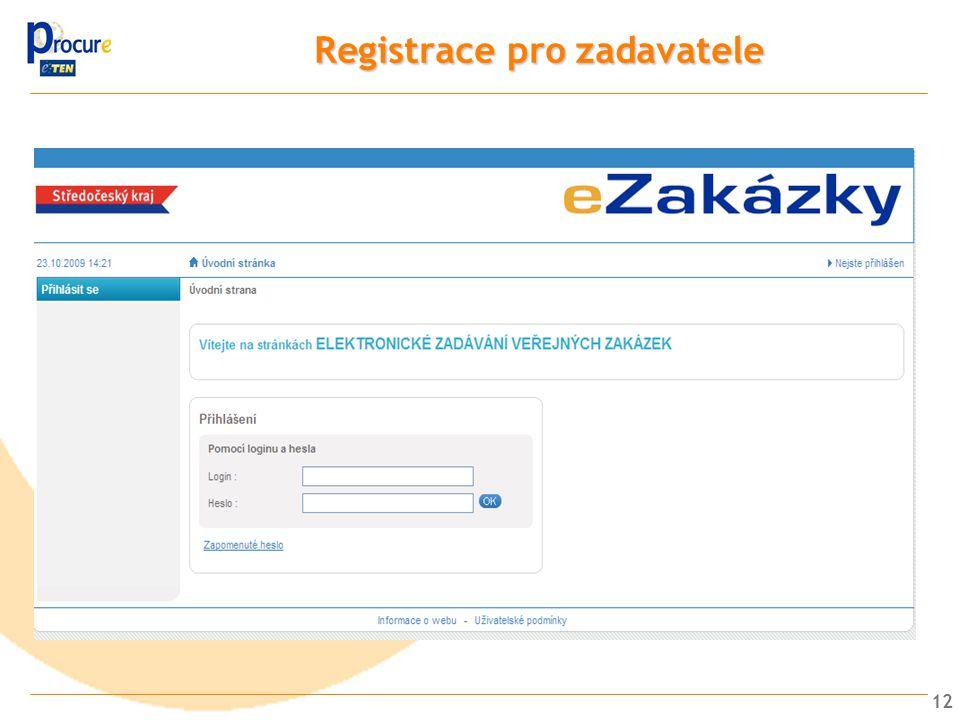 12 Registrace prozadavatele Registrace pro zadavatele