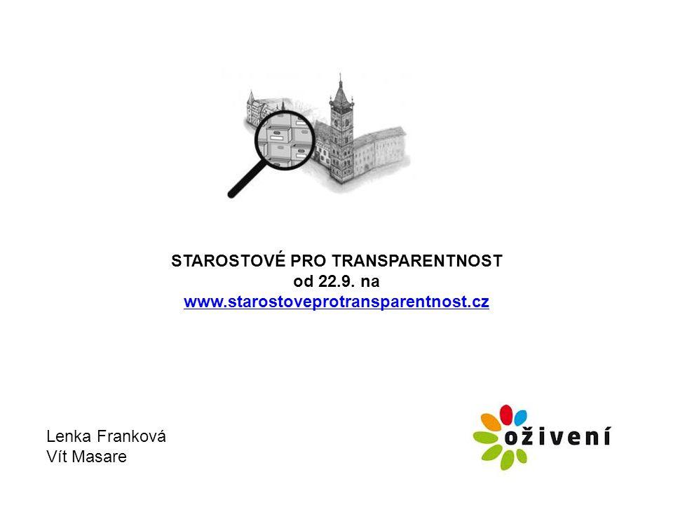 STAROSTOVÉ PRO TRANSPARENTNOST od 22.9.