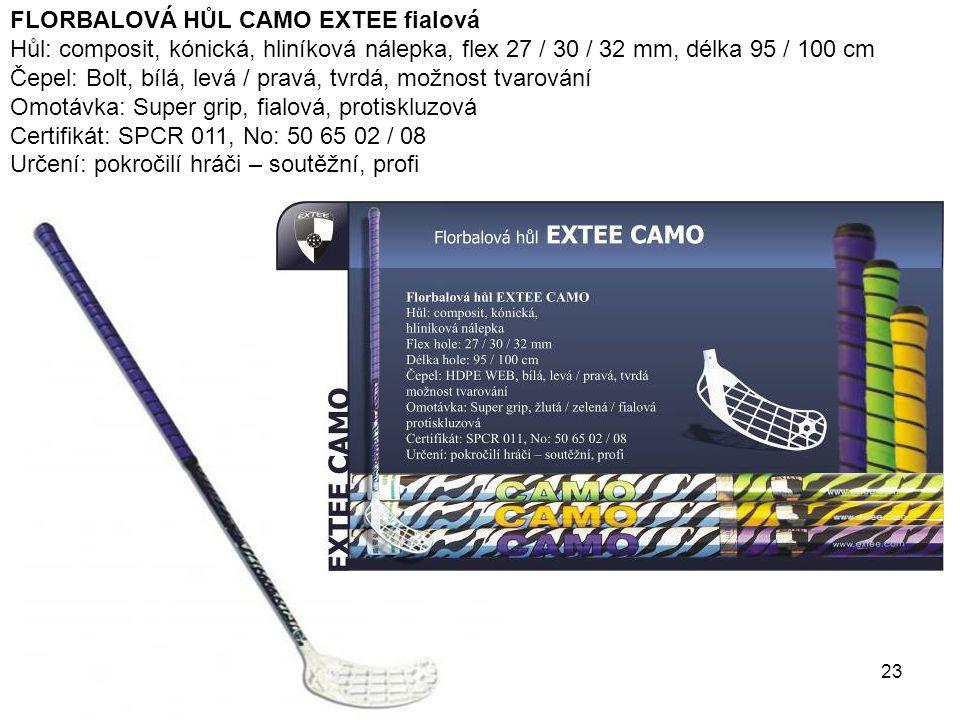 23 FLORBALOVÁ HŮL CAMO EXTEE fialová Hůl: composit, kónická, hliníková nálepka, flex 27 / 30 / 32 mm, délka 95 / 100 cm Čepel: Bolt, bílá, levá / prav