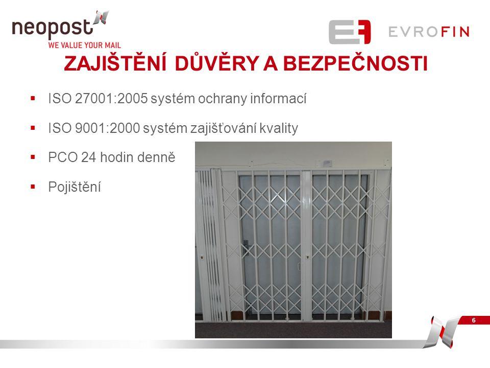 ZAJIŠTĚNÍ DŮVĚRY A BEZPEČNOSTI  ISO 27001:2005 systém ochrany informací  ISO 9001:2000 systém zajišťování kvality  PCO 24 hodin denně  Pojištění 6