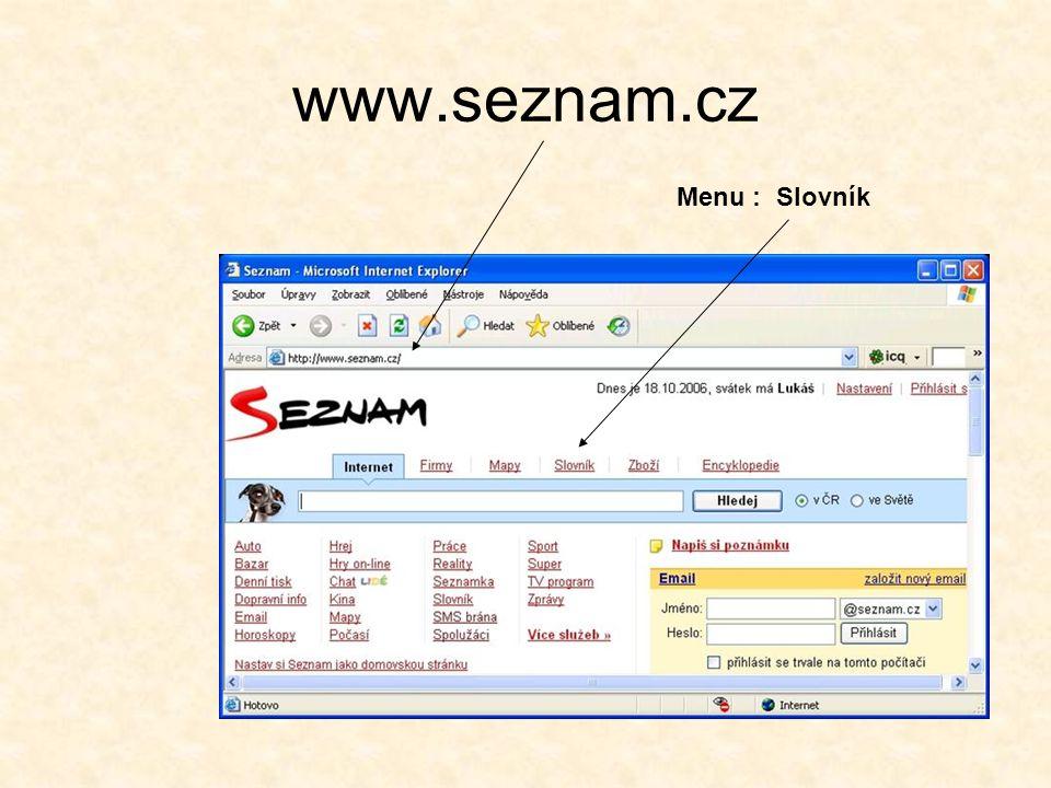 www.seznam.cz Menu : Slovník