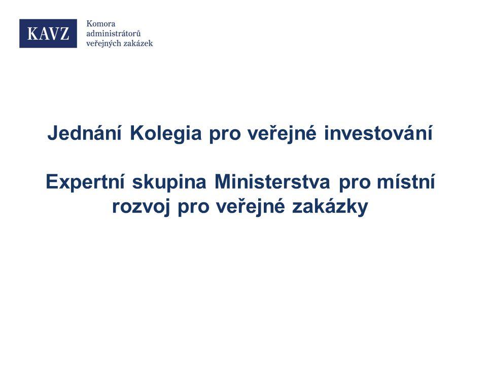 Jednání Kolegia pro veřejné investování Expertní skupina Ministerstva pro místní rozvoj pro veřejné zakázky