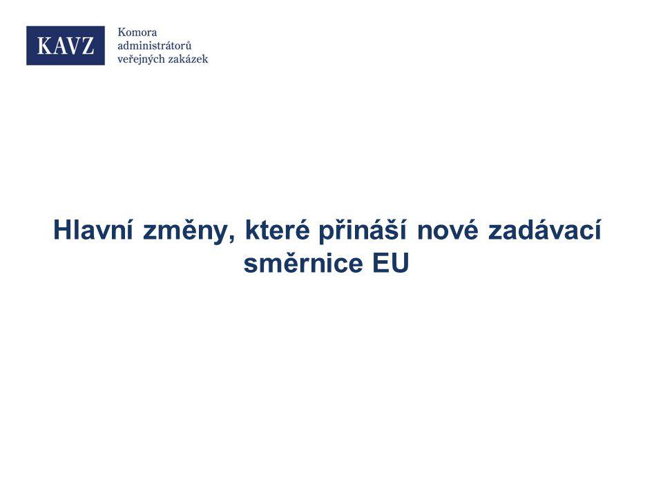 Hlavní změny, které přináší nové zadávací směrnice EU