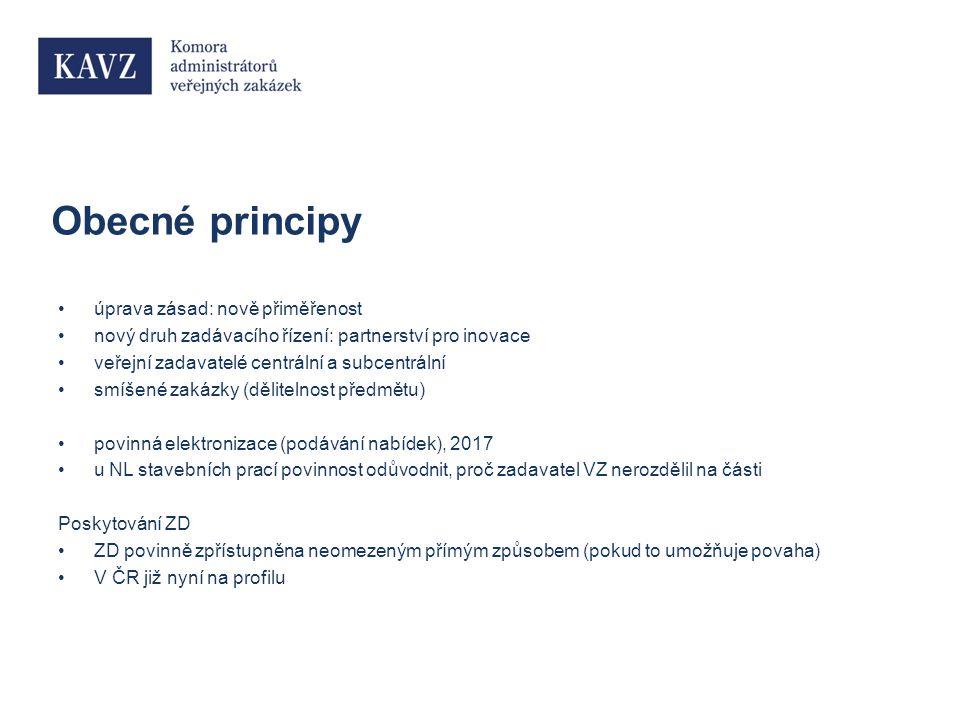 Obecné principy úprava zásad: nově přiměřenost nový druh zadávacího řízení: partnerství pro inovace veřejní zadavatelé centrální a subcentrální smíšené zakázky (dělitelnost předmětu) povinná elektronizace (podávání nabídek), 2017 u NL stavebních prací povinnost odůvodnit, proč zadavatel VZ nerozdělil na části Poskytování ZD ZD povinně zpřístupněna neomezeným přímým způsobem (pokud to umožňuje povaha) V ČR již nyní na profilu