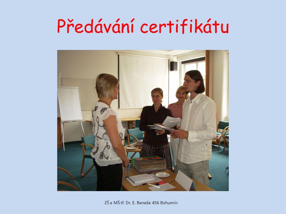 Předávání certifikátu ZŠ a MŠ tř. Dr. E. Beneše 456 Bohumín