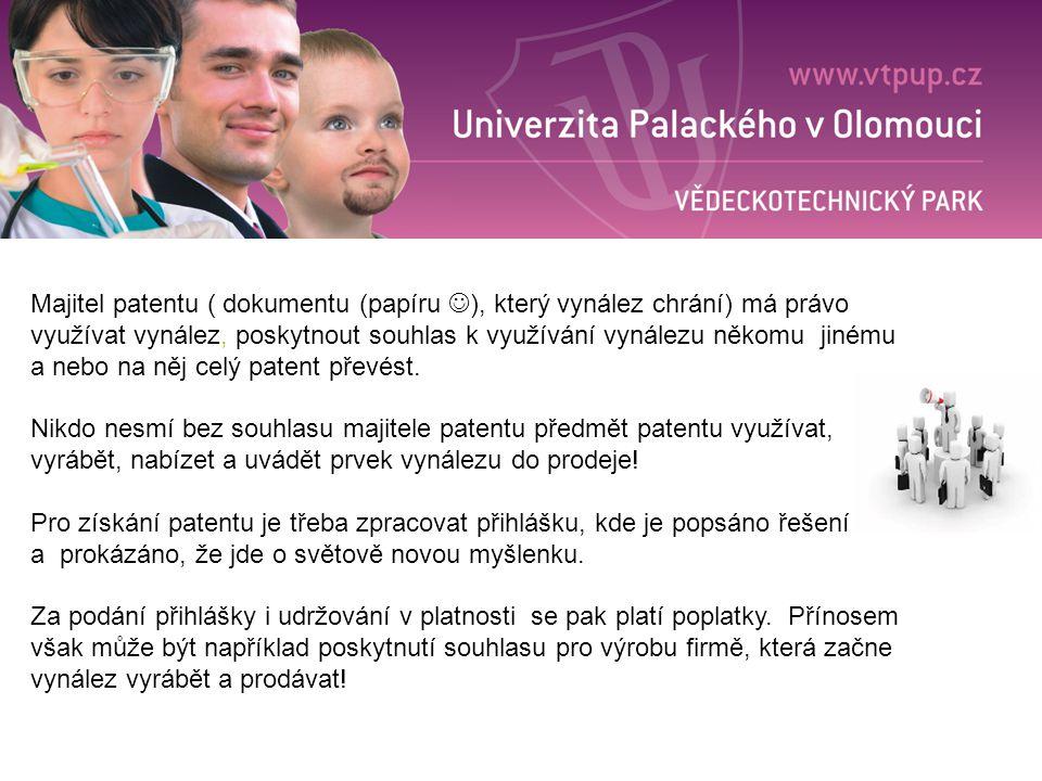 Majitel patentu ( dokumentu (papíru ), který vynález chrání) má právo využívat vynález, poskytnout souhlas k využívání vynálezu někomu jinému a nebo n