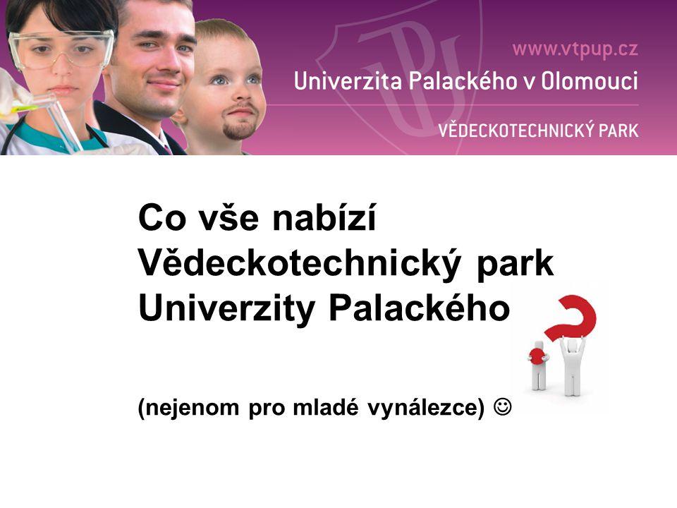 Co vše nabízí Vědeckotechnický park Univerzity Palackého (nejenom pro mladé vynálezce)