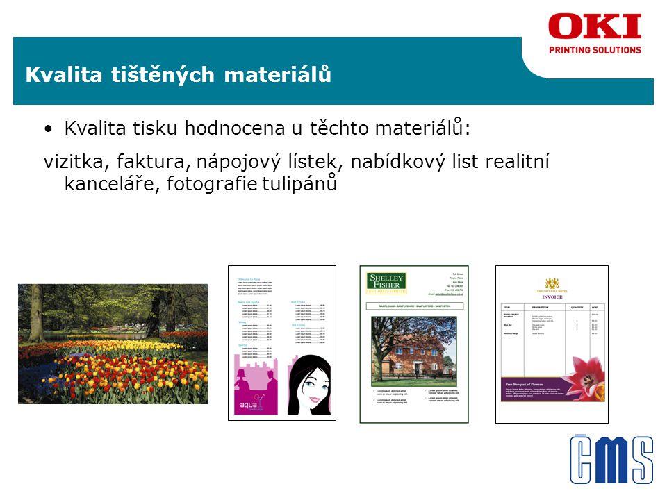 Kvalita tištěných materiálů Kvalita tisku hodnocena u těchto materiálů: vizitka, faktura, nápojový lístek, nabídkový list realitní kanceláře, fotografie tulipánů