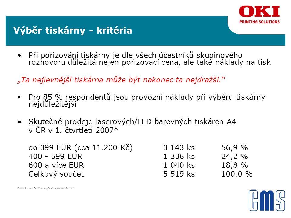 """Výběr tiskárny - kritéria Při pořizování tiskárny je dle všech účastníků skupinového rozhovoru důležitá nejen pořizovací cena, ale také náklady na tisk """"Ta nejlevnější tiskárna může být nakonec ta nejdražší. Pro 85 % respondentů jsou provozní náklady při výběru tiskárny nejdůležitější Skutečné prodeje laserových/LED barevných tiskáren A4 v ČR v 1."""